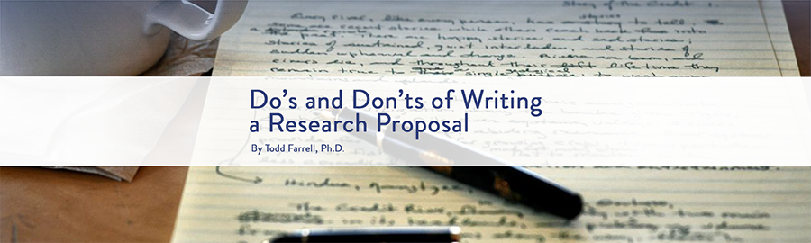 DO'S AND DON'TS OF WRITING A RESEARCH PROPOSAL